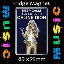 KEEP CALM – CELINE DION -FRIDGE MAGNET- LARGE 89X59mm CD3