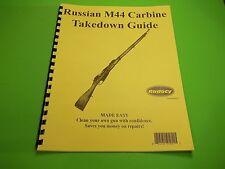 TAKEDOWN MANUAL GUIDE RUSSIAN M44 BOLT ACTION RIFLE, clean, repair & maintain