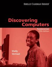 Discovering Computers: Fundamentals, Fifth Edition