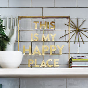 Bombay Duck THIS IS MY HAPPY PLACE Word Freestanding Wall Art Gold Brass Decor