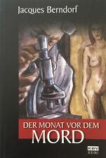 Jacques Berndorf: Monat vor dem Mord (2009, Taschenbuch)