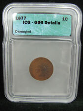 1877 Indian Head Cent   ICG G 06 GOOD Penny KEY DATE !! - FREE SHIPPING!