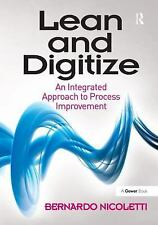 Lean and Digitize: An Integrated Approach to Process Improvement, Nicoletti, Ber