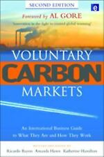 Voluntary Carbon Markets: An International Business Guide to What They Are and H