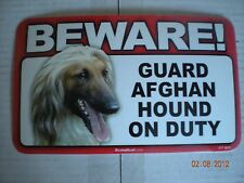 "Beware! Guard ""Afghan"" On Duty"