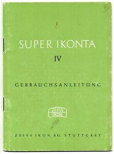 Zeiss Ikon Super Ikonta IV Gebrauchsanleitung Deutsch