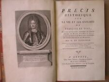 PRECIS HISTORIQUE SUR LA VIE ET EXPLOITS DE FRANCOIS LE FORT, 1784.