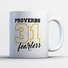Christian Coffee Mug - Proverbs 31 Fearless Christian Inspiring 11 oz White Tea