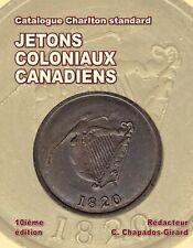 Jetons Coloniaux Canadiens 10e Ed. Livre Catalogue Charlton Standard Français