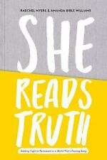She Reads Truth: Holding Tight to Permanent in a World That's Passing Away (Hard