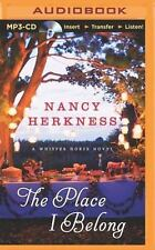 A Whisper Horse Novel: The Place I Belong 3 by Nancy Herkness (2014, MP3 CD,...