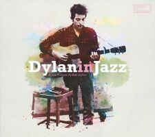 DYLAN IN JAZZ - A JAZZ TRIBUTE TO BOB DYLAN  CD NEUF