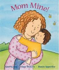 Mom Mine Dawn Apperley, Jane Kemp, Clare Walters Board book