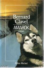 AMAROK par Bernard Clavel, Albin Michel 1987