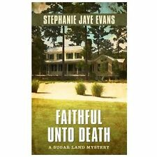 Faithful Unto Death (Thorndike Press Large Print Mysteries: Sugar Land-ExLibrary