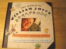 The World of William Joyce Scrapbook by William Joyce 1997 Hardcover Graphic Art