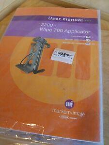 Markem imaje 2200 Wipe 700 Applicator User Manual