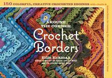 Around the Corner Crochet Borders (Paperback), ECKMAN, EDIE, 9781603425384