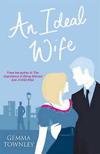 An Ideal Wife (Jessica Wild Trilogy 3), Townley, Gemma, Used; Good Book