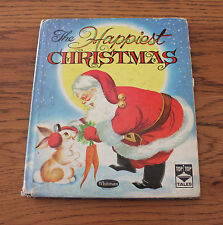 The Happiest Christmas Vintage Book Whitman Top Top Tales Fairweather Wilde 1955