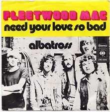"""FLEETWOOD MAC """"NEED YOUR LOVE SO BAD"""" GER 1972"""