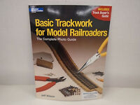 Kalmbach 12254 Basic Trackwork for Model Railroaders by Jeff Wilson...