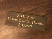 So it Aint Home Sweet Home~ Primitive Country Rustic Decor~ Handmade Wooden Sign