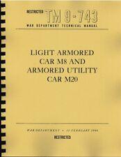 TM9 743 ~ M8 M20 Greyhound Armored Car Manual  ~ WWII ~ Reprnt