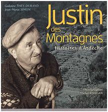 THEY-DURAND Guilaine SIMON Jean-Marie RISSOAN Michel - JUSTIN DES MONTAGNES