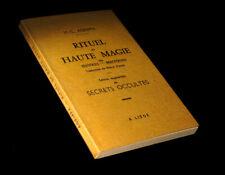 [ESOTERISME OCCULTISME] CORNEILLE-AGRIPPA (Henri) - Rituel de haute magie.
