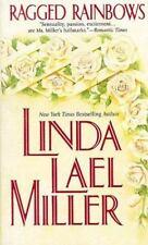 Ragged Rainbows by Linda Lael Miller