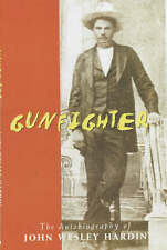 Gunfighter: An Autobiography, Hardin, John Wesley, Acceptable Book