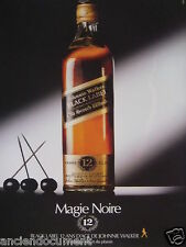 PUBLICITÉ 1983 WHISKY JOHNNY WALKER MAGIE NOIRE - ADVERTISING
