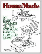 HomeMade : 101 Easy-to-Make Things for Your Garden, Home, or Farm by Roger...