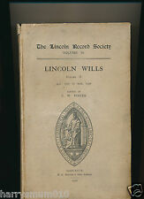 The Lincoln Record society. Lincoln wills vol II 1505 - 1530