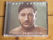 MATT CARDLE Time to be Alive (2018 CD)
