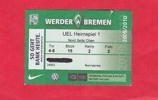 Orig.Ticket   Europa League 2009/10  WERDER BREMEN - ATHLETIC BILBAO  !!  SELTEN