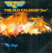 "7"" BZN/The Old Callahan ""Live"" (NL)"