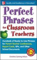 Perfect Phrases for Classroom Teachers  VeryGood