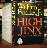 Buckley, William F.  HIGH JINX A Blackford Oakes Novel 1st Edition 1st Printing