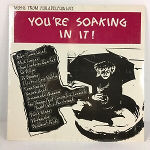 Various Artists - You're Soaking In It! (Philadelphia & N.Y.) LP (1988) NEW