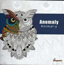 ADULT COLOURING BOOK: ANOMALY ANIMAL-Y - MINDFULESS - CALM
