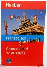 Französisch ganz leicht + Lernbuch + Grammatik und Wortschatz + Original Hueber