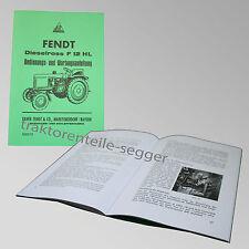 Fendt Betriebs- und Wartungsanleitung Dieselross F 12 HL Traktor  500018