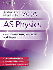 Student Support Materials for AQA - AS Physics Unit 2: Mechanics, Materials and