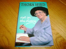 THORA HIRD-NOT IN THE DIARY-SIGNED-2000-NF-HB-HODDER & STOUGHTON-RARE