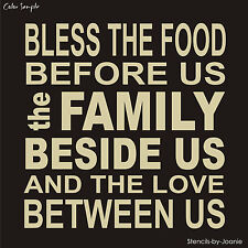 STENCIL Bless Food Family Love Beside Us Prim Cottage Home Cabin Signs U Paint