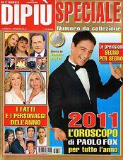 Dipiù Speciale.Paolo Fox, Oroscopo 2011,iii