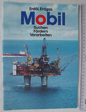 Mobil Oil Öl Erdöl Erdgas , 33 Seiten dabei viele FOTOS