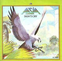 "Asia  – Don't Cry  7"" Vinyl 45rpm P/S"